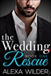 The Wedding Rescue, Book One (An Alph...