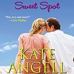 Sweet Spot | Kate Angell