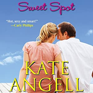 Sweet Spot | [Kate Angell]