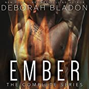 EMBER - The Complete Series: Part One, Part Two & Part Three | Deborah Bladon