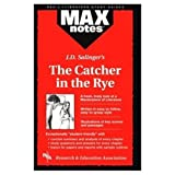 Max Notes J. D. Salinger&#39;s the Catcher in the Rye (Max Notes Series)