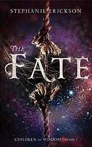 The Fate (The Children of Wisdom Book 1)