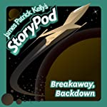 Breakaway, Backdown | James Patrick Kelly