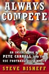 Always Compete: An Inside Look at Pet...