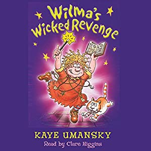 Wilma's Wicked Revenge Audiobook