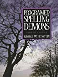 img - for By George W. Feinstein - Programed Spelling Demons: 4th (fourth) Edition book / textbook / text book
