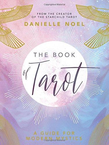 The Book of Tarot: A Guide for Modern Mystics [Noel, Danielle] (Tapa Blanda)
