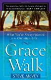 Grace Walk: What You
