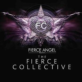 Fierce Angel Presents the Fierce Collective