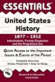 Essentials of United States History, 1877-1912: Industrialism, Foreign Expansion and the Progressive Era (Essentials) (0878917152) by Prisco III, Salvatore