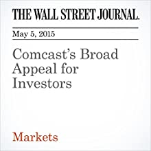 Comcast's Broad Appeal for Investors (       UNABRIDGED) by Miriam Gottfried Narrated by Ken Borgers