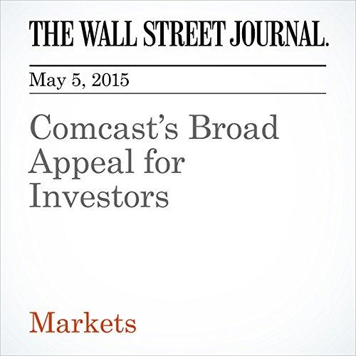 comcasts-broad-appeal-for-investors