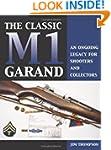 Classic M1 Garand: An Ongoing Legacy...