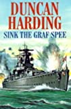 Sink the Graf Spee (0727853392) by Harding, Duncan