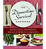 img - for [ The Dinnertime Survival Cookbook: Delicious, Inspiring Meals for Busy Families Ponzek, Debra ( Author ) ] { Paperback } 2013 book / textbook / text book