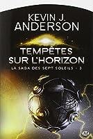 La Saga des Sept Soleils, Tome 3 : Tempêtes sur l'horizon