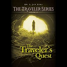 The Traveler's Quest: The Traveler Series, Book 2 Audiobook by L. Jan Eira Narrated by Roberto Scarlato