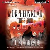 The Blood: Morpheus Road, Book 3 | [D. J. MacHale]