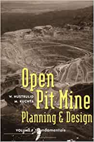 Open Pit Mine Planning Set Design Volume 2 William A Hustrulid Mark Kuchta 9789054101833