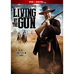 Living By the Gun