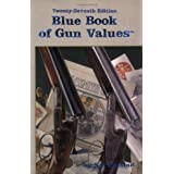 Blue Book of Gun Values, 27th Edition ~ S. P. Fjestad