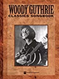 Woody Guthrie Songbook (Richmond Music ¯ Folios) (0634024051) by Woody Guthrie