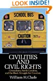 Civilities and Civil Rights : Greensboro, North Carolina, and the Black Struggle for Freedom
