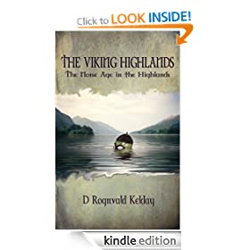 The Viking Highlands - The Norse Age in the Highlands