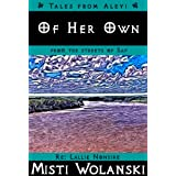Of Her Own (Tales from Aleyi: from the streets of Saf)di Misti Wolanski