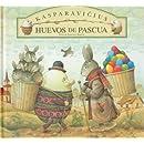 Huevos de pascua (Spanish Edition)