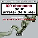 echange, troc Jean-William Thoury - 100 chansons pour arrêter de fumer