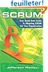 Scrum: Your Quick Start Guide To Adop...
