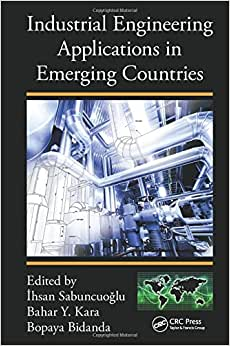Industrial Engineering Applications In Emerging Countries