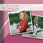 Mona Lisa Kowalski. Wellness ist nicht mein Ding | Roman Kessing
