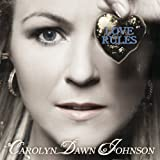 Love Rulesby Carolyn Dawn Johnson