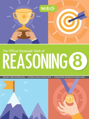 The Official Olympiads' Book of Reasoning : Class 8