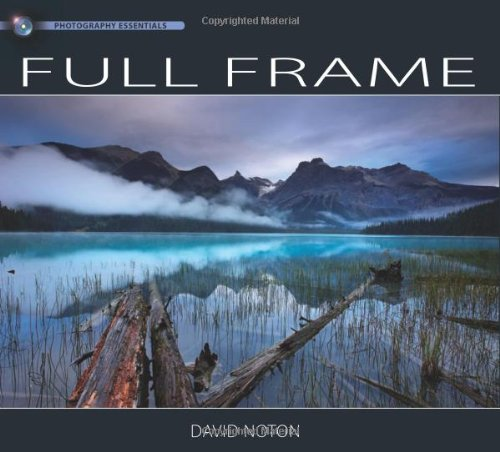 Photography Essentials Full Frame: Landscape