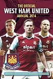 Official West Ham United FC Annual 2014 Grange Communications Ltd