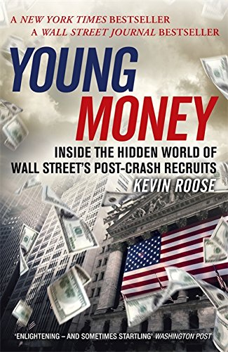 young-money-inside-the-hidden-world-of-wall-streets-post-crash-recruits