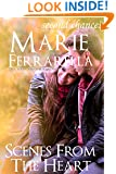Scenes From The Heart (Marie's originals Book 5)
