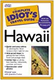 The Complete Idiot's Travel Guide to Hawaii (Complete Idiot's Guide)