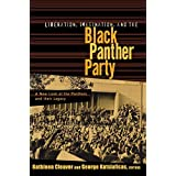 Liberation, Imagination, and the Black Panther Party: A New Look at the Panthers and Their Legacy ~ Kathleen Cleaver