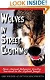 Wolves in Street Clothing: How Animal Behavior Teaches Survival in the Asphalt Jungle