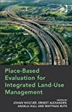 img - for Place-Based Evaluation for Integrated Land-Use Management book / textbook / text book