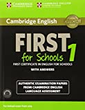 Cambridge English First 1 for Schools for Revised Exam from 2015 Student's Book Pack (Student's Book with Answers and Audio CDs (2)): Authentic ... Language Assessment (FCE Practice Tests)