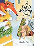 img - for A Pig Is Moving In Hardcover September 1, 2000 book / textbook / text book