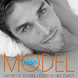 Model Men: Gay Erotic Stories Audiobook