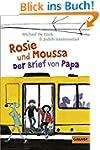 Rosie und Moussa.Der Brief von Papa:...