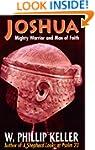 Joshua: Mighty Warrior and Man of Faith