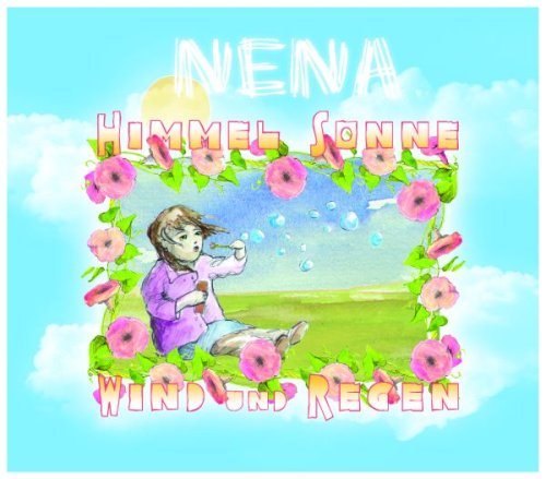 Nena - Himmel,Sonne,Wind und Regen - Zortam Music